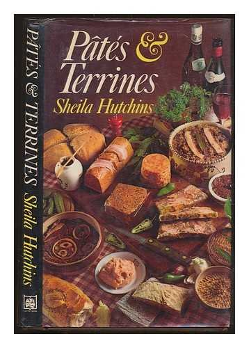 Pates and Terrines By Sheila Hutchins