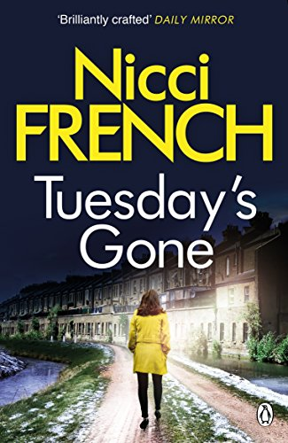 Tuesday's Gone: A Frieda Klein Novel by Nicci French