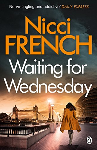 Waiting for Wednesday: A Frieda Klein Novel by Nicci French