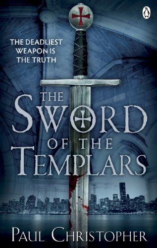 The Sword of the Templars By Paul Christopher