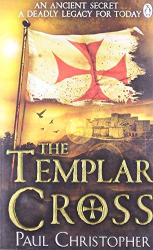The Templar Cross (The Templars series) By Paul Christopher