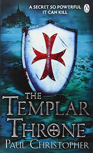 The Templar Throne (The Templars series) By Paul Christopher