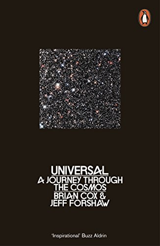 Universal: A Journey Through the Cosmos by Brian Cox