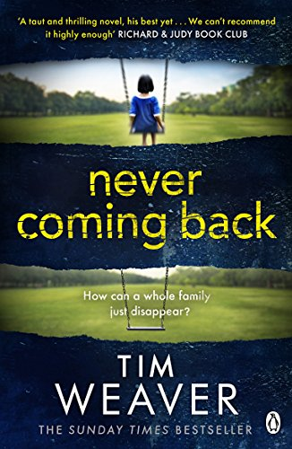 Never Coming Back by Tim Weaver