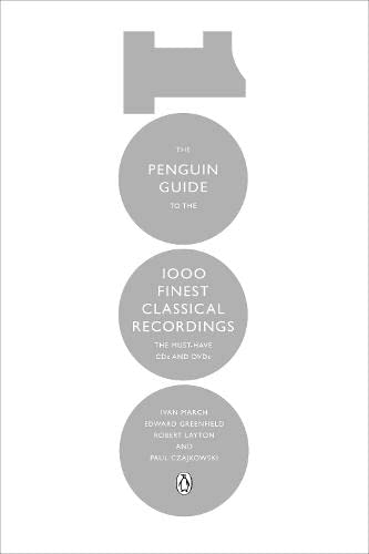 The Penguin Guide to the 1000 Finest Classical Recordings By Edward Greenfield