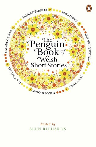The Penguin Book of Welsh Short Stories By Alun Richards