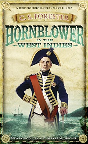Hornblower in the West Indies By C.S. Forester
