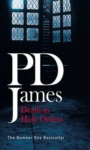 Death in Holy Orders By P D James