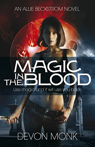 Magic in the Blood By Devon Monk