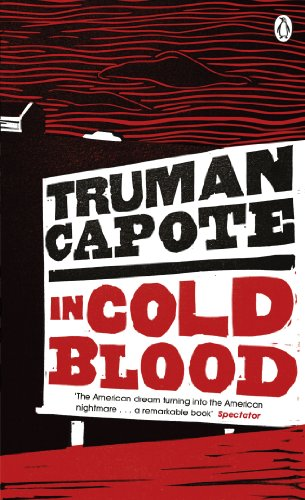 In Cold Blood: A True Account of a Multiple Murder and its Consequences (Penguin Essentials) By Truman Capote