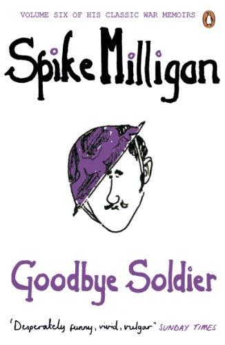 Goodbye Soldier By Spike Milligan