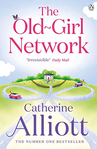 The Old-Girl Network by Catherine Alliott