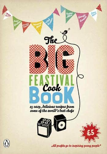 The Big Feastival Cookbook By Jamie Oliver
