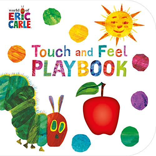 The Very Hungry Caterpillar: Touch and Feel Playbook von Eric Carle