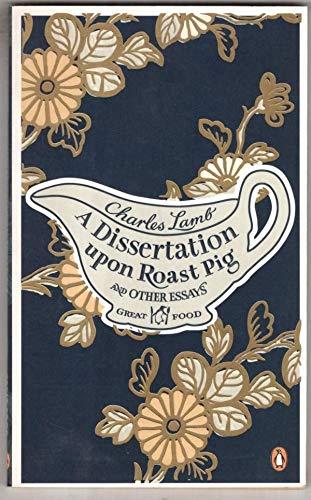 A dissertation upon roast pig essayist