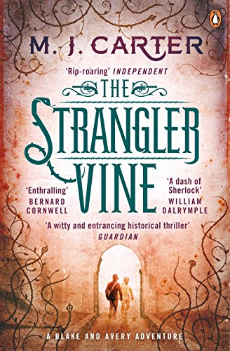 The Strangler Vine: The Blake and Avery Mystery Series (Book 1) By M. J. Carter