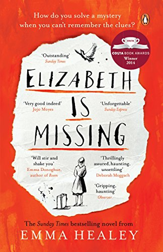 Elizabeth is Missing by Emma Healey