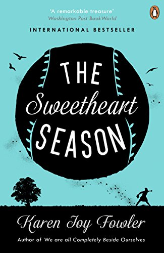 Sweetheart Season by Karen Joy Fowler