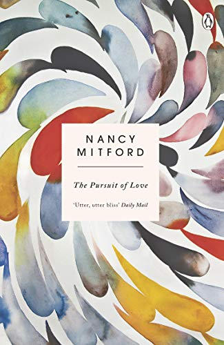 The Pursuit of Love By Nancy Mitford