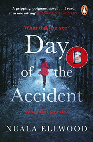 Day of the Accident: The compelling and emotional thriller with a twist you won't believe By Nuala Ellwood