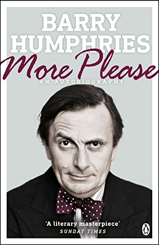 More Please By Barry Humphries
