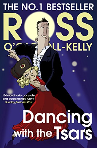 Dancing with the Tsars By Ross O'Carroll-Kelly