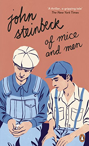 Of Mice and Men By Mr John Steinbeck