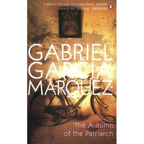 The Autumn of the Patriarch By Gabriel Garcia Marquez