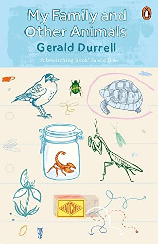 My Family and Other Animals (The Corfu Trilogy) By Gerald Durrell