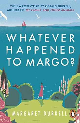 Whatever Happened to Margo? By Margaret Durrell