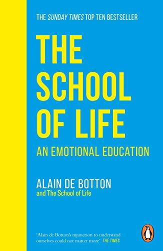 The School of Life By Alain de Botton