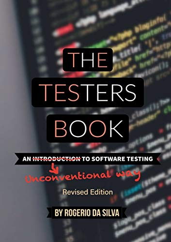 The Testers Book (Revised Edition) By Rogerio da Silva