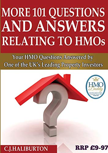 More 101 Questions and Answers Relating to HMOs By C J Haliburton