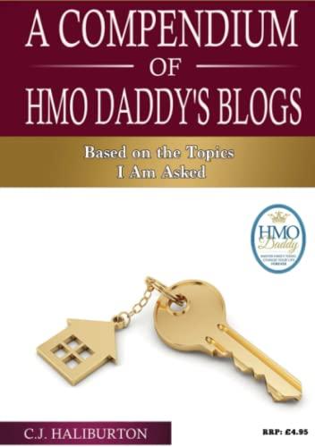 A Compendium of HMO Daddy's Blogs By C J Haliburton