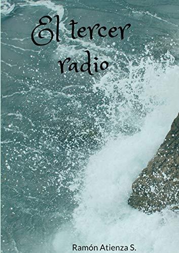 El tercer radio By Ramon Atienza S