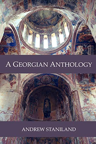 A Georgian Anthology By Andrew Staniland