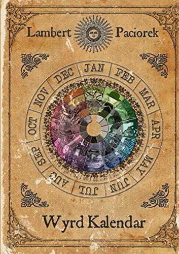 Wyrd Kalendar By Chris Lambert