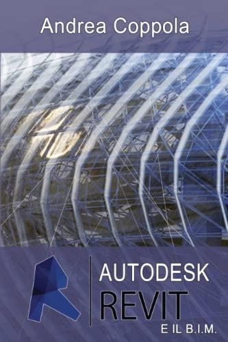 Autodesk Revit e il B.I.M. By Andrea Coppola