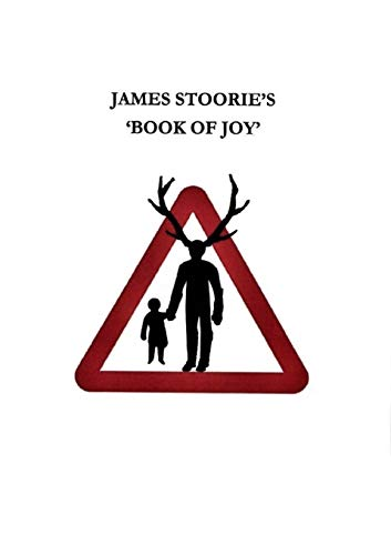 James Stoorie's 'Book Of Joy' By James Stoorie