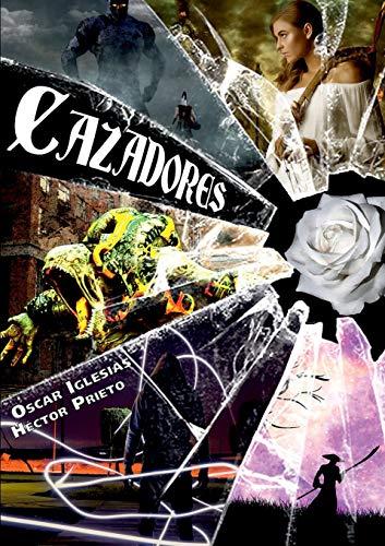 Cazadores By Oscar Iglesias