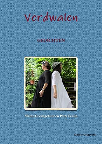 Verdwalen By Mattie Goedegebuur en Petra Fenijn
