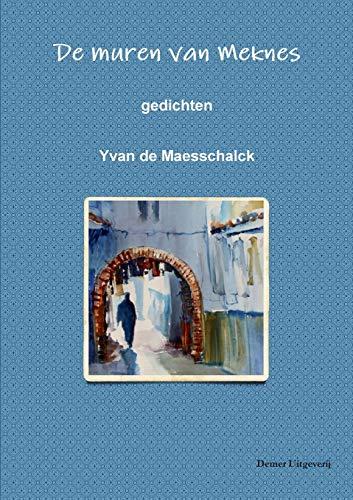 De muren van Meknes By Yvan de Maesschalk