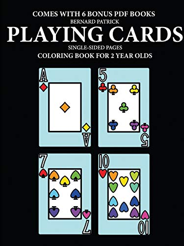 Coloring Book for 2 Year Olds (Playing Cards) By Bernard Patrick