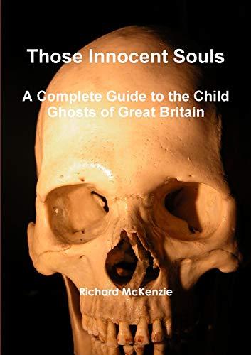 Those Innocent Souls By Richard McKenzie