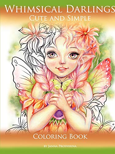 Whimsical Darlings: Cute and Simple: Coloring Book By Janna Prosvirina