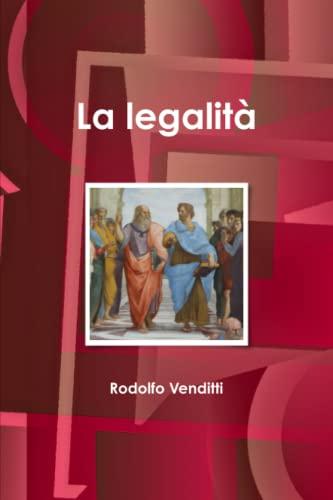 La legalita By Rodolfo Venditti