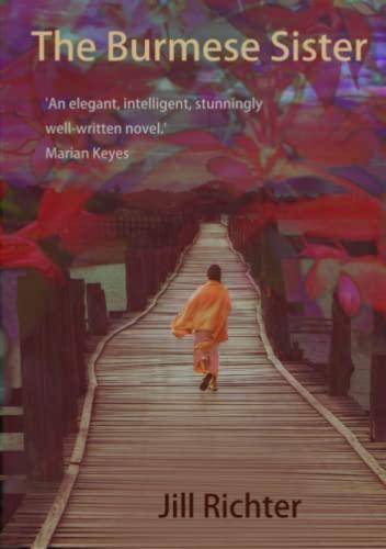 The Burmese Sister By Jill Richter