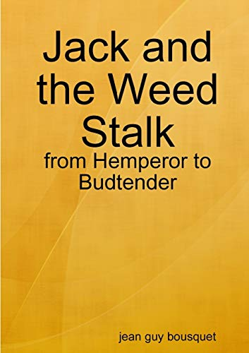 Jack and the Weed Stalk By Jean Guy Bousquet