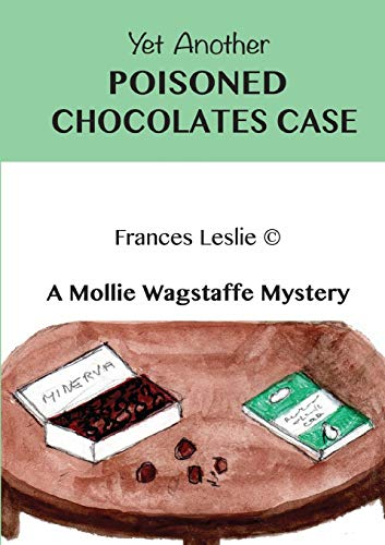 Yet Another Poisoned Chocolates Case By Frances Leslie