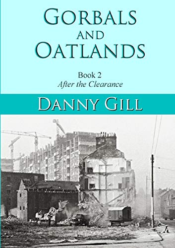 Gorbals and Oatlands Book 2 By Danny Gill